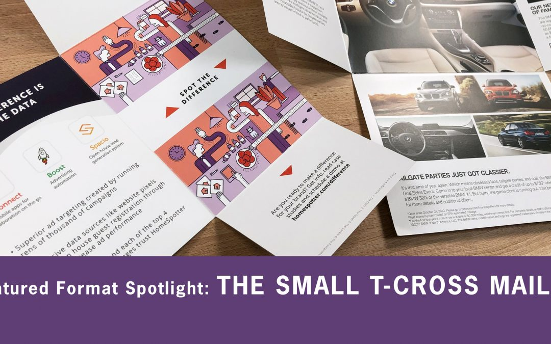 Featured Format Spotlight: Small T-Cross Mailer