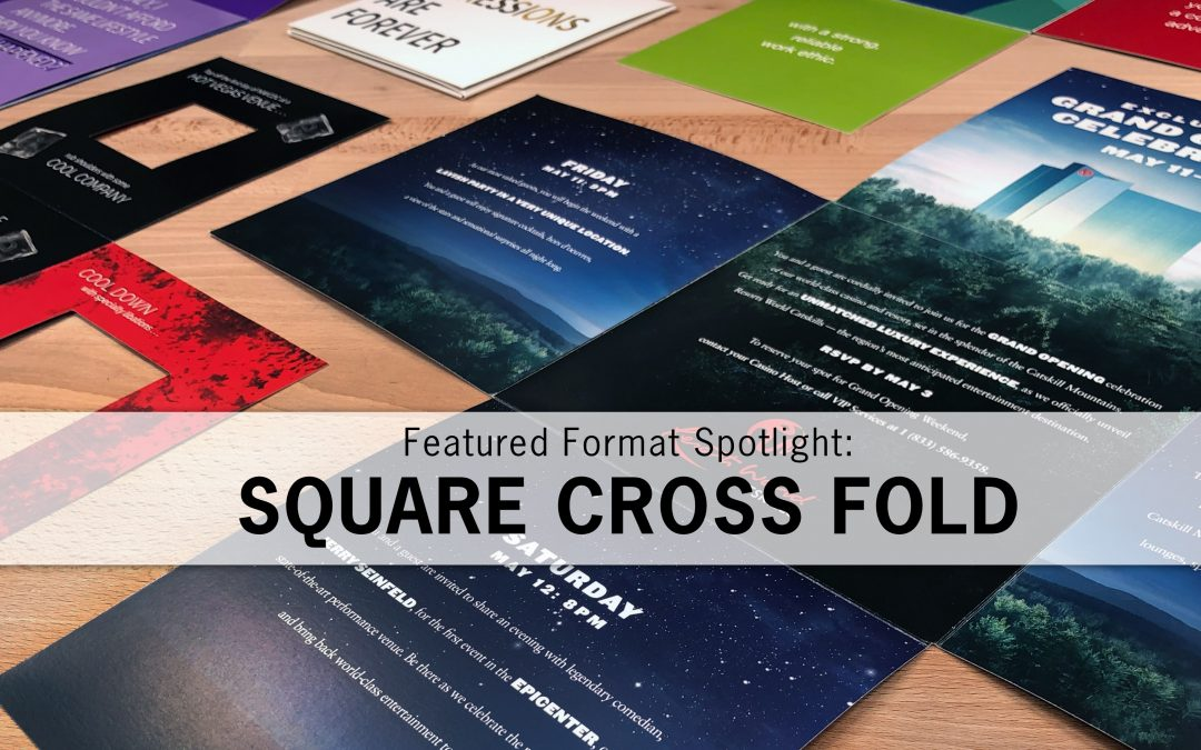 Featured Format Spotlight: The Square Cross Fold